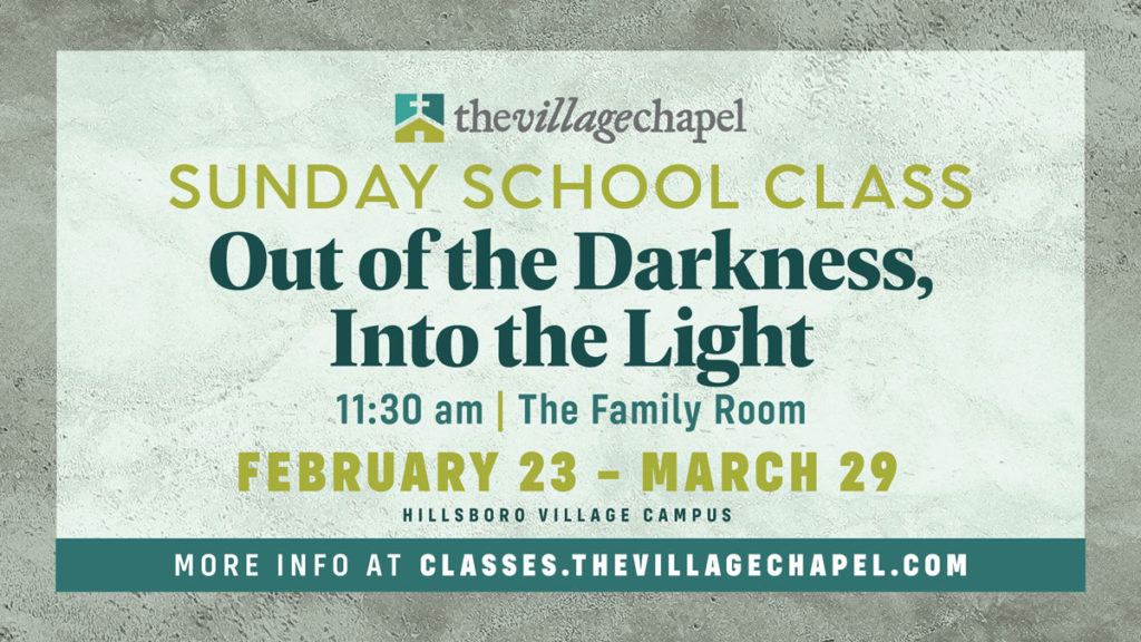 Sunday School - Out of the Darkness…